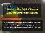 toward the sst climate data record from space