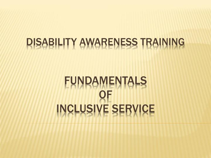 disability awareness training fundamentals of inclusive service n.