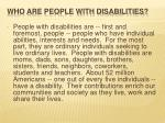 who are people with disabilities