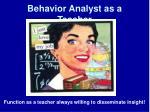 behavior analyst as a teacher