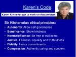 karen s code