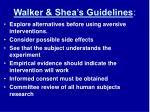 walker shea s guidelines