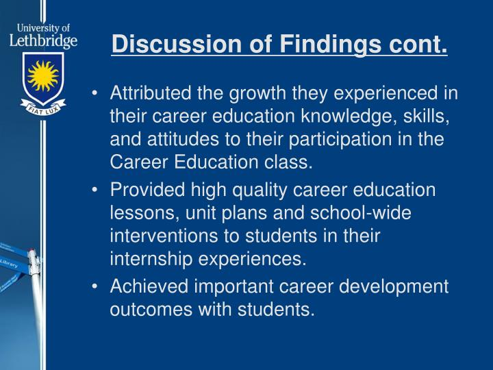 Discussion of Findings cont.