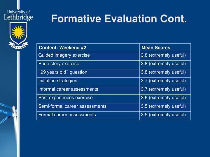 Formative Evaluation Cont.