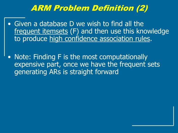 ARM Problem Definition (2)