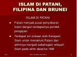 islam di patani filipina dan brunei1