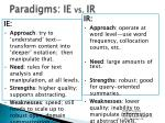 paradigms ie vs ir