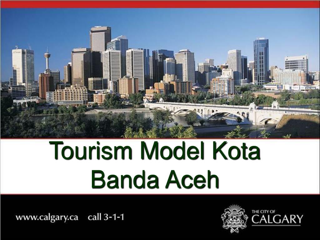 Ppt Tourism Model Kota Banda Aceh Powerpoint Presentation Free Download Id 3924898