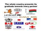 the whole country presents its gratitude towards every partner
