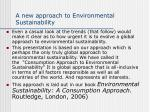 a new approach to environmental sustainability
