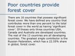 poor countries provide forest cover