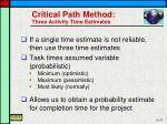 critical path method three activity time estimates