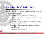 compilers don t help much