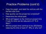 practice problems cont d6