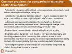 common problems for companies in extractive sector development