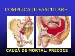 complica ii vasculare