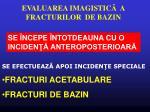 evaluarea imagistic a fracturilor de bazin