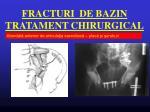 fracturi de bazin tratament chirurgical3