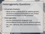 heterogeneity questions
