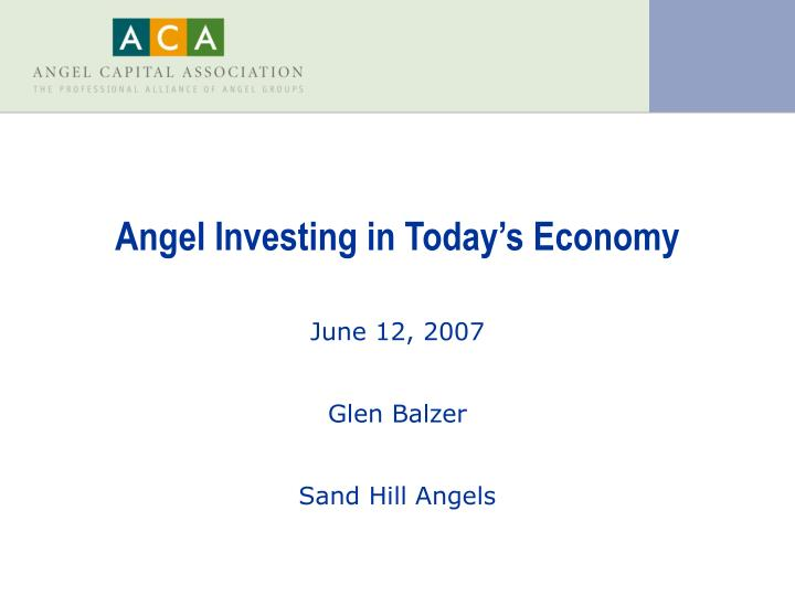 angel investing in today s economy n.