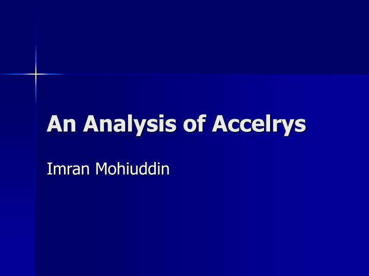 an analysis of accelrys n.