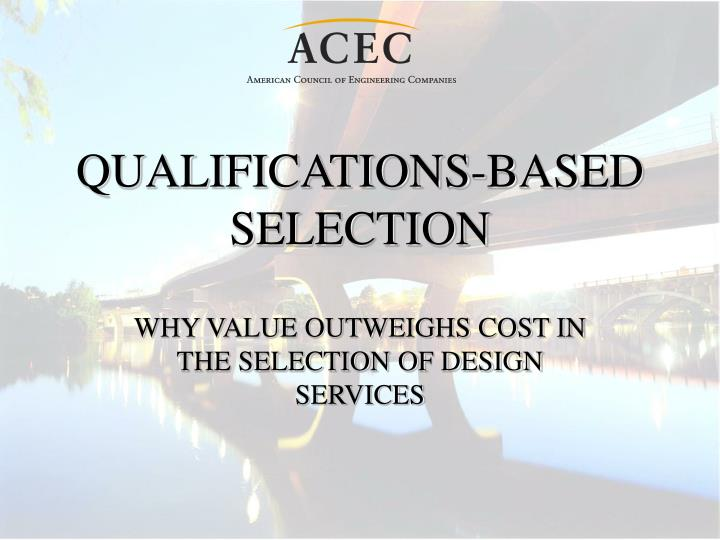 qualifications based selection n.