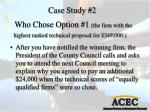 who chose option 1 the firm with the highest ranked technical proposal for 349 000