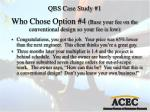 who chose option 4 base your fee on the conventional design so your fee is low