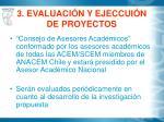 3 evaluaci n y ejeccui n de proyectos
