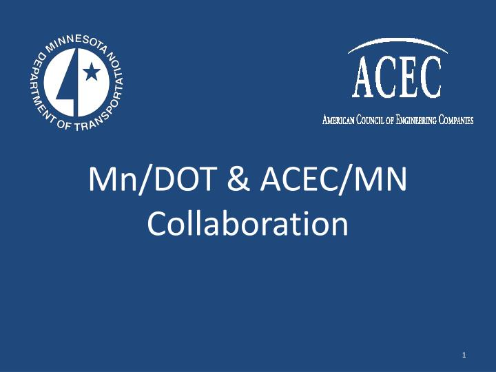 mn dot acec mn collaboration n.
