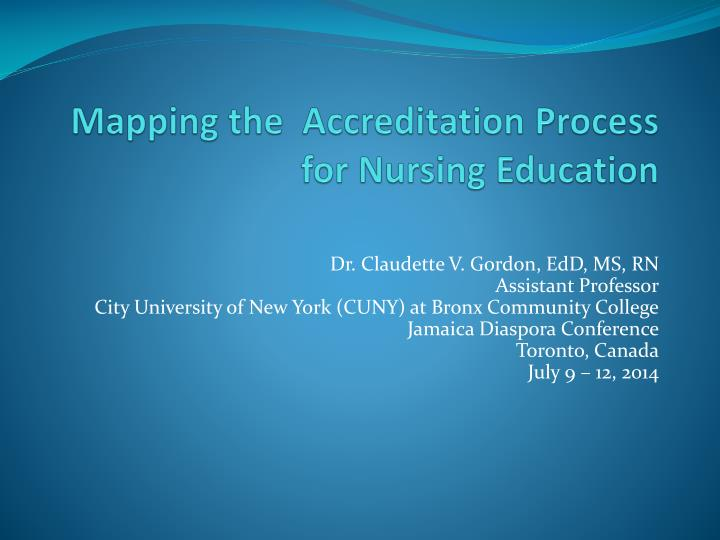 PPT - Mapping the Accreditation Process for Nursing