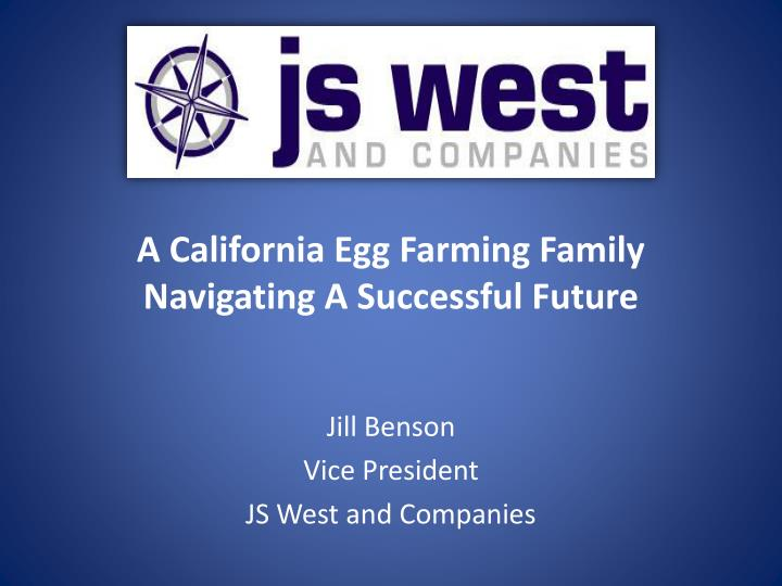 jill benson vice president js west and companies n.