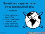 sometimes a specie name gives geographical info