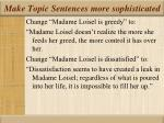 make topic sentences more sophisticated
