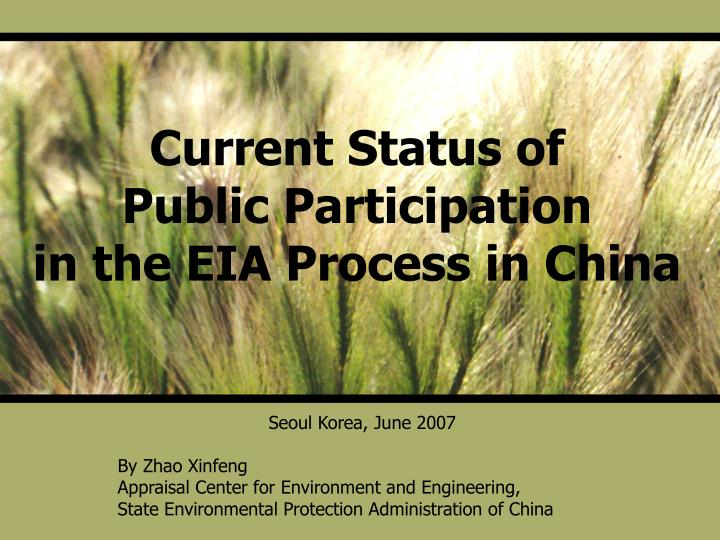current status of public participation in the eia process in china n.