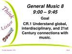 general music 8 9 00 9 45