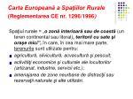 carta european a spa iilor rurale reglementarea ce nr 1296 1996