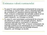 estimarea valorii contractului15