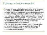estimarea valorii contractului9
