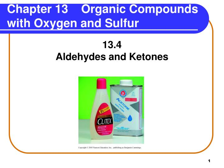 chapter 13 organic compounds with oxygen and sulfur n.