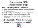 substitutable mpr reconciliation steps3