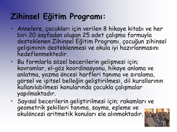 Zihinsel Eğitim Programı: