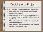 deciding on a project