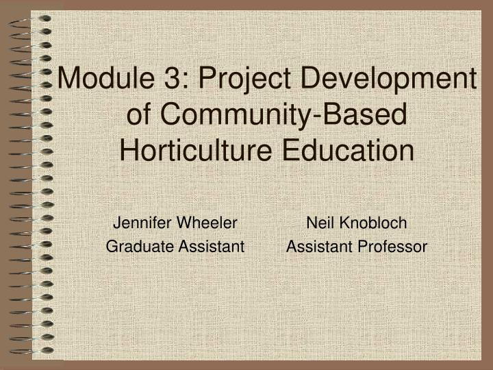 module 3 project development of community based horticulture education n.