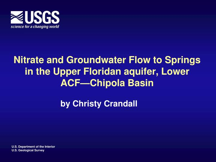 nitrate and groundwater flow to springs in the upper floridan aquifer lower acf chipola basin n.