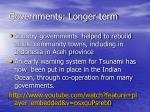 governments longer term