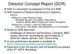 detector concept report dcr