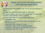 fraud statistics for government acfe biannual report 2008