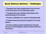 beam delivery systems challenges
