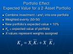 portfolio effect expected value for a 2 asset portfolio